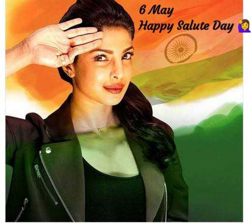 🇮🇳सॅलूट डे - 6 May Happy Salute Day - ShareChat