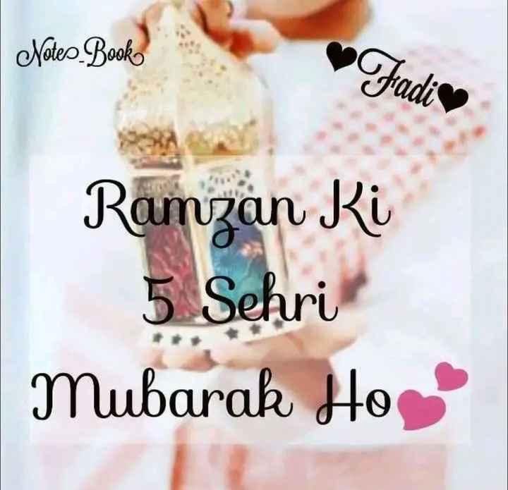 🕌सेहरी - Nales Boko Fadies Ramzan Ki 5 Sehri Mubarak Ho - ShareChat
