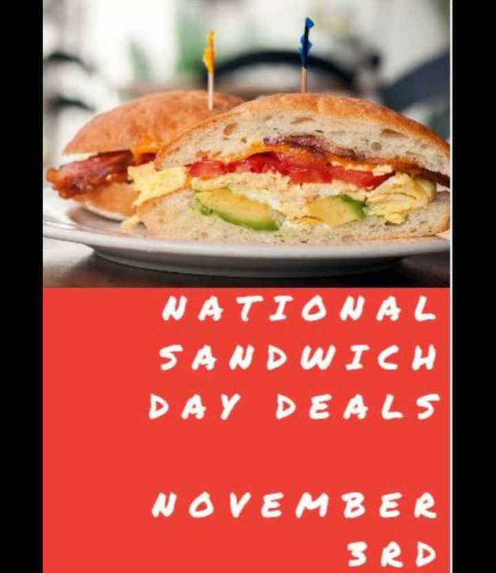 🥪सैंडविच डे - NATIONAL SANDWICH DAY DEALS NOVEMBER SRD - ShareChat
