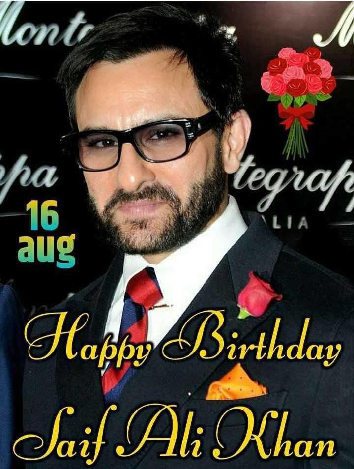 🎂सैफ अली खान बर्थडे - Monto W aug Happy Birthday Saif Ali Khan - ShareChat