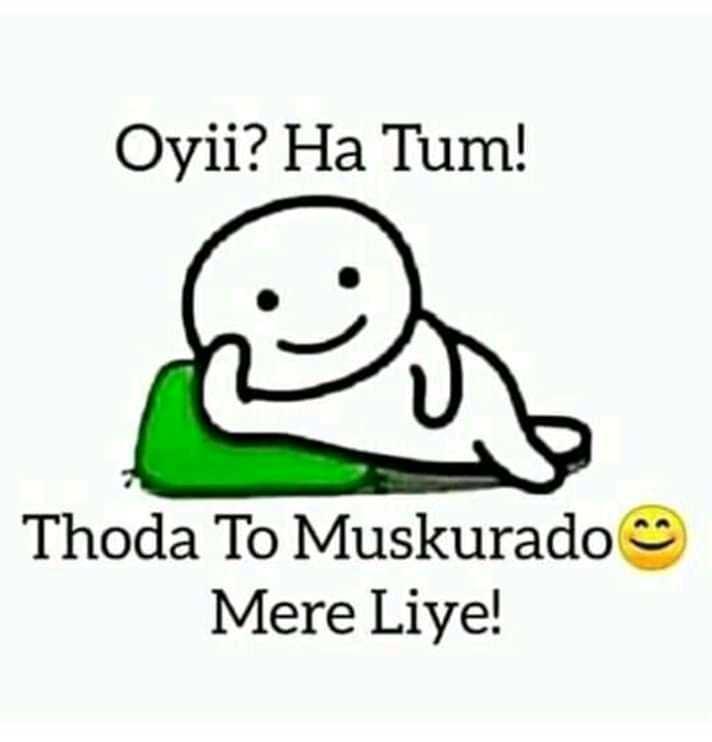 स्माईल प्लीज - Oyii ? Ha Tum ! Thoda To Muskurado Mere Liye ! - ShareChat