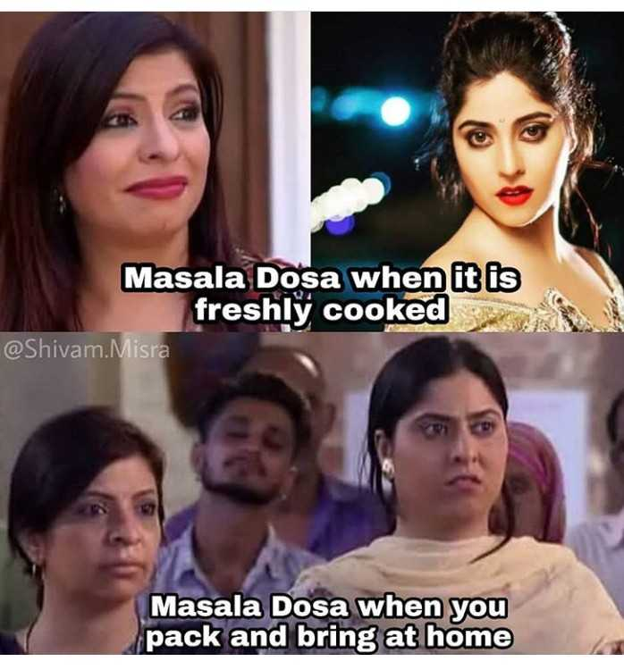 स्वादिष्ट डोसा के प्रकार - Masala Dosa when it is freshly cooked @ Shivam . Misra Masala Dosa when you pack and bring at home - ShareChat