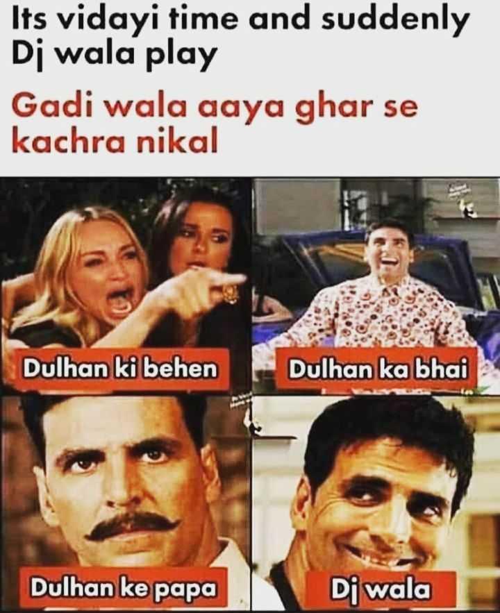 😄 हँसिये और हँसाइये 😃 - Its vidayi time and suddenly Di wala play Gadi wala aaya ghar se kachra nikal Dulhan ki behen Dulhan ka bhai Dulhan ke papa Di wala - ShareChat