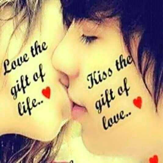 💜 हमरे जान खातिर 🌷 - Love the gift of Kiss the gift of life . . love . . - ShareChat