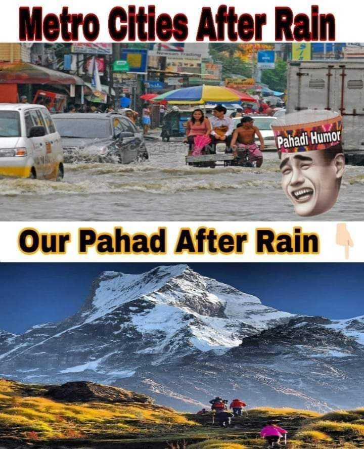 हिमालय दर्शन - Metro Cities After Rain Pahadi Humor Our Pahad After Rain - ShareChat