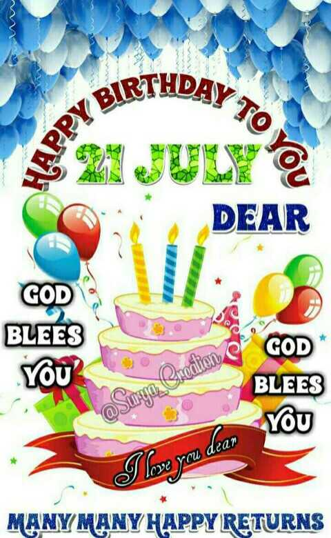 🎂हॅपी बर्थडे - IRTHDAY DEAR GOD BLEES thon GOD * YOU ' BLEES Suge To You I love you dear MANY MANY HAPPY RETURNS - ShareChat