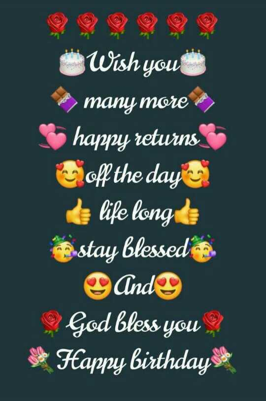 🎂हॅपी बर्थडे - ÜWish you many more happy returns Coff the day life long can stay blessed are And God bless you ? * Happy birthdayside - ShareChat