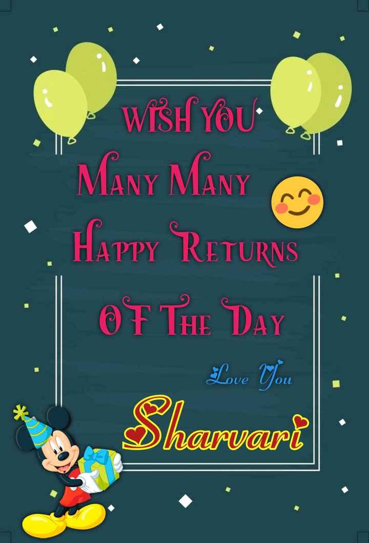 🎂हॅपी बर्थडे - WISH YOU . MANY MANY • HAPPY RETURNS OF THE DAY Sharvarī   - ShareChat