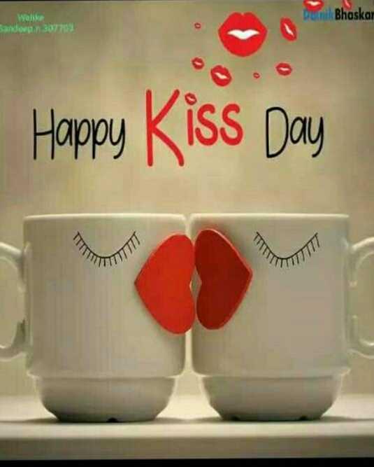😘हैप्पी किस डे - turi Bhaskar Were Sandown 307703 Happy Kiss Day TU - ShareChat
