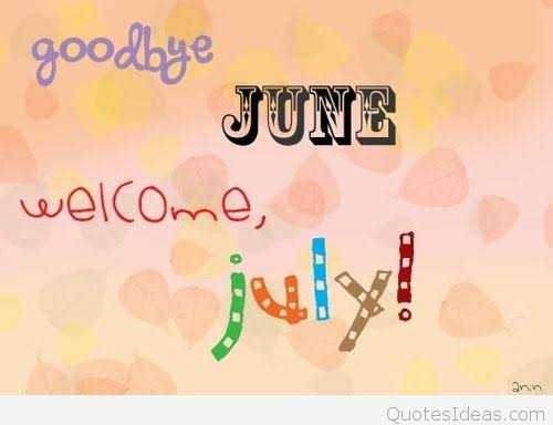 😃 हैप्पी जुलाई - goodbye JUNE welcome , anin QuotesIdeas . com - ShareChat