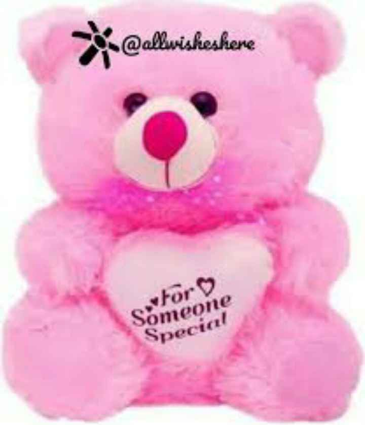 🧸हैप्पी टेडी डे - @ allwisheshene For Someone Special - ShareChat