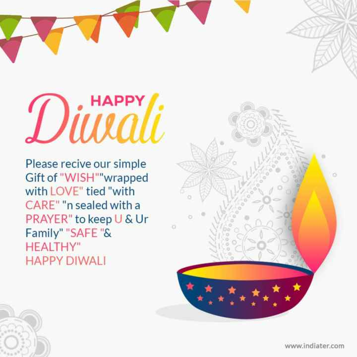 🙌हैप्पी दीवाली🙌 - HAPPY Diwali Please recive our simple Gift of WISH wrapped with LOVE tied with CARE n sealed with a PRAYER to keep U & Ur Family SAFE & HEALTHY HAPPY DIWALI www . indiater . com - ShareChat