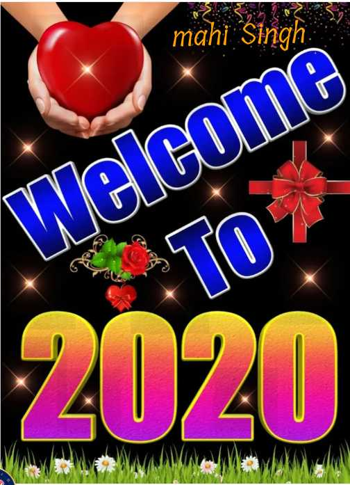 🎉 हैप्पी न्यू ईयर 2020 - mahi Singh Welcome - ShareChat