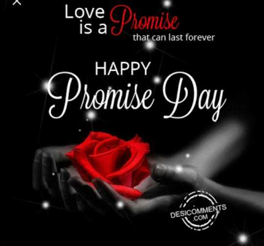 🤝हैप्पी प्रॉमिस डे😊 - Love CDsomise is a su that can last forever HAPPY Promise Day DESICOMMENTS . COM - ShareChat
