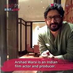 🎂हैप्पी बर्थडे अरशद वारसी - APPY BIRTHDAY Pycom Arshad Warsi is an Indian film actor and producer . - ShareChat