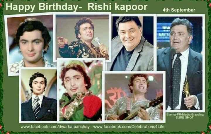 🎂 हैप्पी बर्थडे ऋषि कपूर - Happy Birthday - Rishi kapoor 4th September SO Events - PR - Media - Branding SURE SHOT www . facebook . com / dwarka parichay _ www . facebook . com / Celebrations4Life ele se - ShareChat