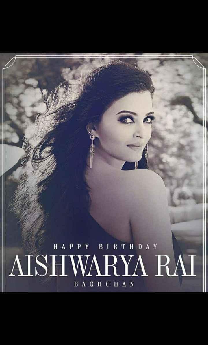 🎂हैप्पी बर्थडे ऐश्वर्या राय - HAPPY BIRTHDAY AISHWARYA RAI BACHCHAN - ShareChat