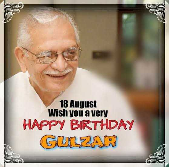 🎂 हैप्पी बर्थडे गुलज़ार - CER 18 August Wish you a very HAPPY BIRTHDAY GULZAR - ShareChat