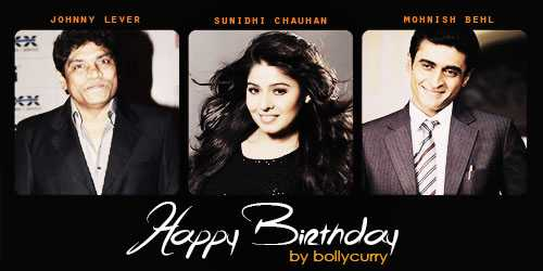 🎂 हैप्पी बर्थडे जॉनी लीवर - JOHNNY LEVER SUNIDHI CHAUHAN MOHNISH BEHL ex Happy Birthday by bollycurry ' - ShareChat