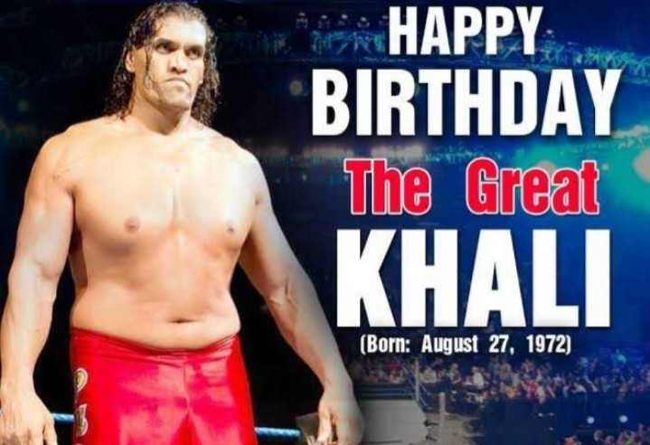 🎂 हैप्पी बर्थडे द ग्रेट खली - HAPPY BIRTHDAY The Great KHALI ( Born : August 27 , 1972 ) - ShareChat