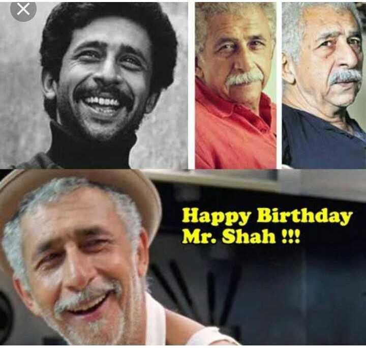 🎂 हैप्पी बर्थडे नसीरुद्दीन शाह - Happy Birthday Mr . Shah ! ! ! - ShareChat