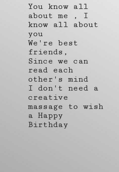 🎂 हैप्पी बर्थडे प्राची देसाई - You know all about me , I know all about you We ' re best friends , Since we can read each other ' s mind I don ' t need a creative massage to wish a Happy Birthday - ShareChat