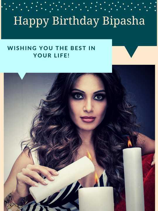 💃हैप्पी बर्थडे बिपाशा बसु🎉🎉 - Happy Birthday Bipasha WISHING YOU THE BEST IN YOUR LIFE ! - ShareChat