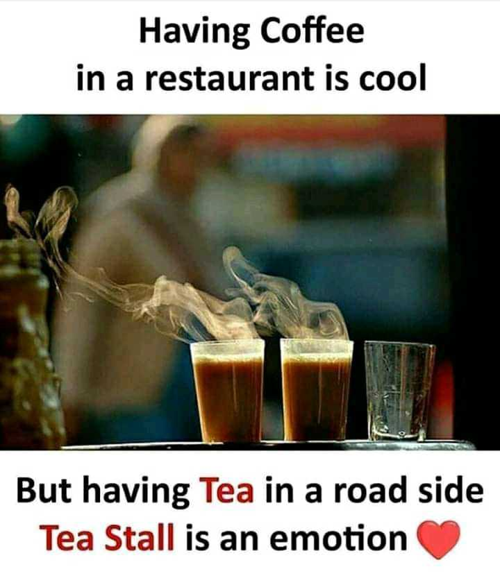 🎂 हैप्पी बर्थडे महमूद - Having Coffee in a restaurant is cool But having Tea in a road side Tea Stall is an emotion - ShareChat