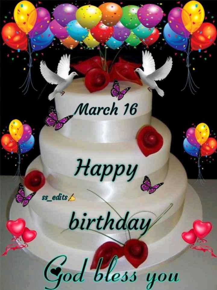 🎂हैप्पी बर्थडे रणविजय सिंह - March 16 Happy ss _ edits : birthday God bless you - ShareChat