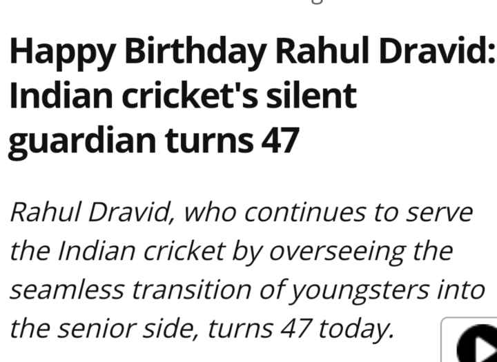 🏏 हैप्पी बर्थडे राहुल द्रविड़ 🎂 - Happy Birthday Rahul Dravid : Indian cricket ' s silent guardian turns 47 Rahul Dravid , who continues to serve the Indian cricket by overseeing the seamless transition of youngsters into the senior side , turns 47 today . - ShareChat