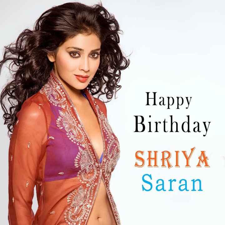 🎂 हैप्पी बर्थडे श्रिया सरन - Happy Birthday SHRIYA Saran - ShareChat