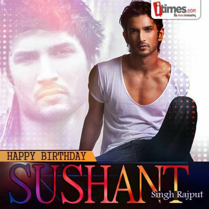 🎂हैप्पी बर्थडे सुशांत सिंह राजपूत - times . com Bemorniting HAPPY BIRTHDAY SUSHANT Singh Rajput - ShareChat