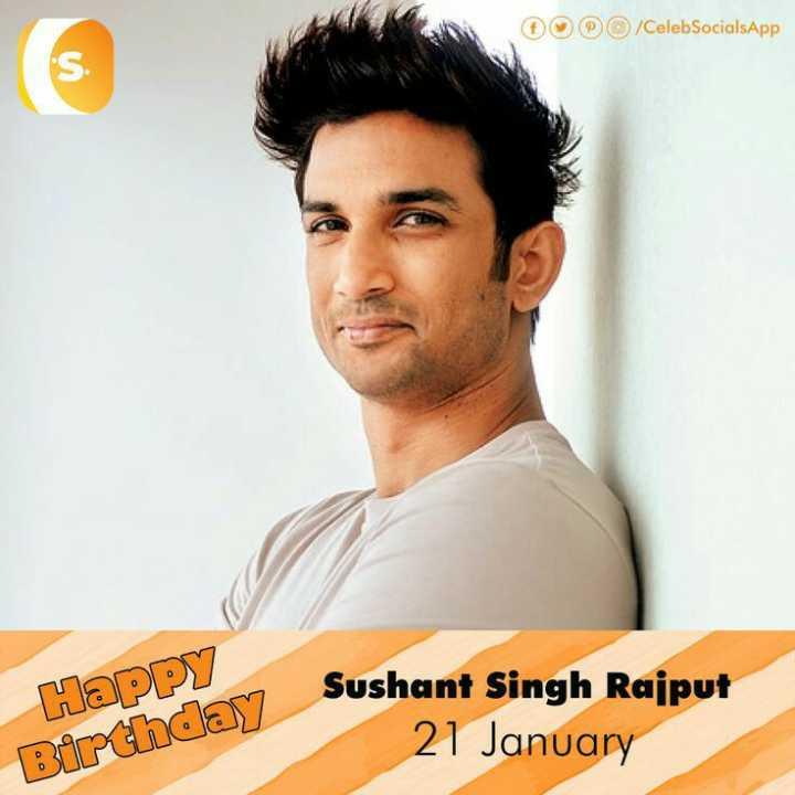 🎂हैप्पी बर्थडे सुशांत सिंह राजपूत - / CelebSocialsApp Happy Birthday Susho Sushant Singh Rajput 21 January - ShareChat