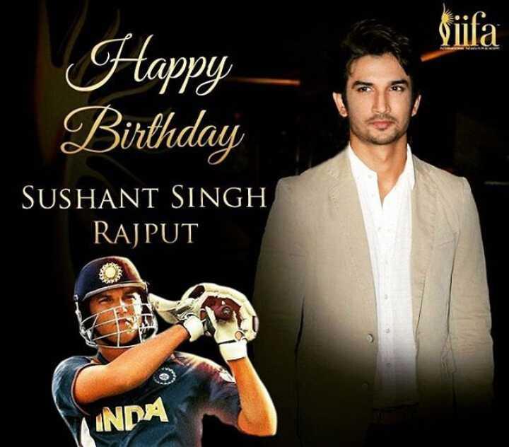 🎂हैप्पी बर्थडे सुशांत सिंह राजपूत - liifa Happy Birthday SUSHANT SINGH RAJPUT INDA - ShareChat