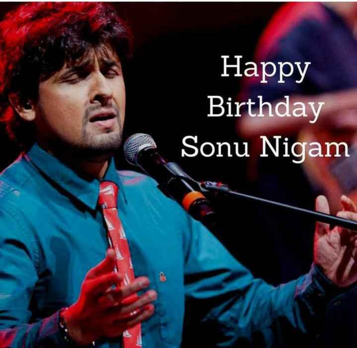 🎂 हैप्पी बर्थडे सोनू निगम - Happy Birthday Sonu Nigam - ShareChat