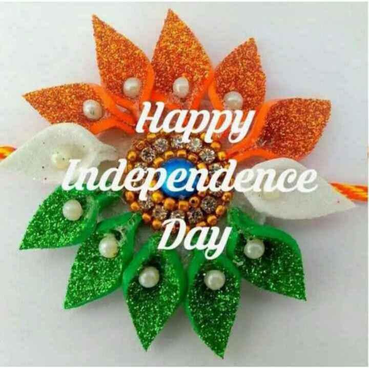 🕊हैप्पी स्वतंत्रता दिवस - сHappy Independence • Day - ShareChat