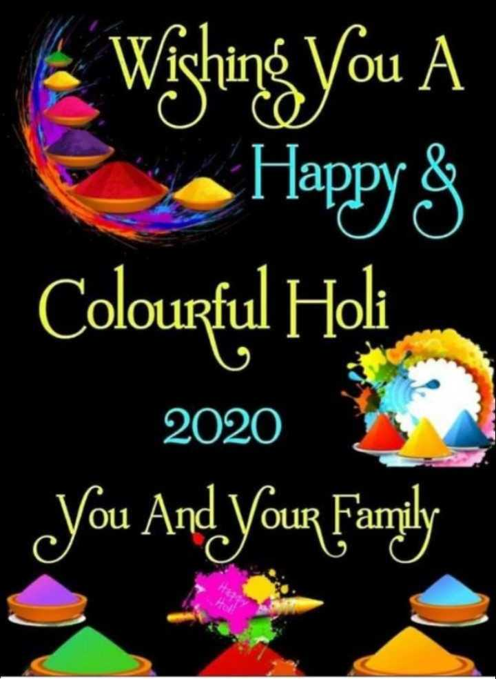 🌈होली की शुभकामनाएं🤗 - • Wishing you A Happy ſ Colourful Holi 2020 You And Your Family - ShareChat