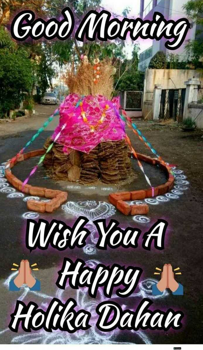 🥳होळीच्या शुभेच्छा - Good Morning TA Wish You A * Happy Holika Dahan - ShareChat