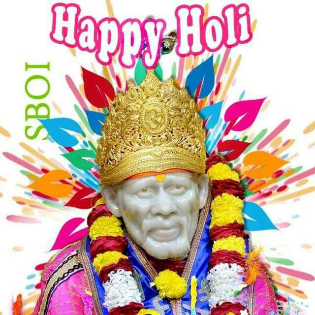 ॐ साई राम - Happy Holi LISBOI - ShareChat