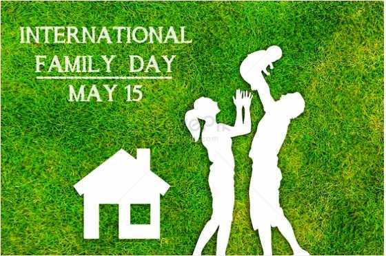 আন্তর্জাতিক পরিবার দিবস - INTERNATIONAL FAMILY DAY MAY 15 - ShareChat