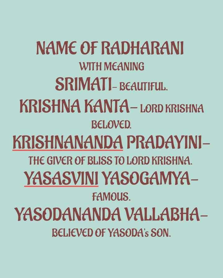 আমার ইলিশ উৎসব 🐡 - NAME OF RADHARANI WITH MEANING SRIMATI - BEAUTIFUL . KRISHNA KANTA - LORD KRISHNA BELOVED . KRISHNANANDA PRADAYINI THE GIVER OF BLISS TO LORD KRISHNA . YASASVINI YASOGAMYA FAMOUS . YASODANANDA VALLABHA BELIEVED OF YASODA ' s SON . - ShareChat