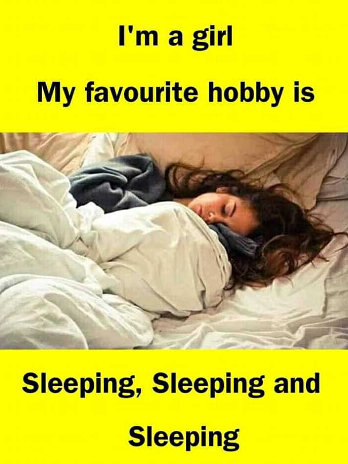 🤔আমার চিন্তা ভাবনা - I ' m a girl My favourite hobby is Sleeping , Sleeping and Sleeping - ShareChat