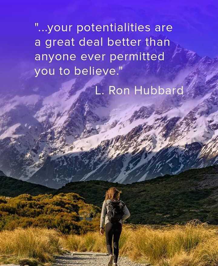 🤔আমার চিন্তা ভাবনা - . . . your potentialities are a great deal better than anyone ever permitted you to believe . L . Ron Hubbard - ShareChat