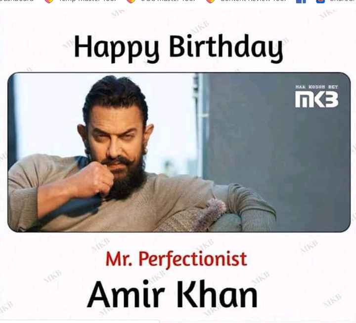 আমিৰ খান ফেন ক্লাব - Happy Birthday пез MAN KO SOM DEY Mr . Perfectionist Amir Khan - ShareChat