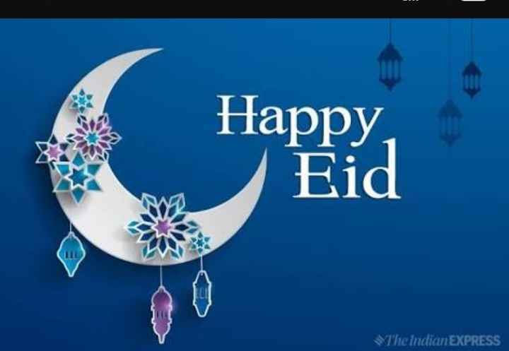 ঈদ মুবারক - Happy , Eid The indian EXPRESS - ShareChat