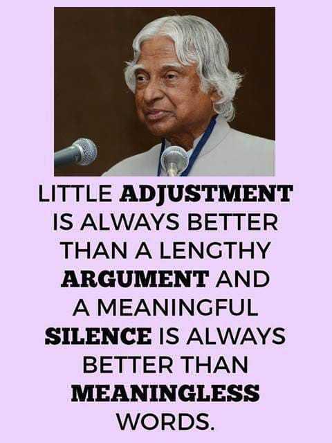 📚উপদেশ - LITTLE ADJUSTMENT IS ALWAYS BETTER THAN A LENGTHY ARGUMENT AND A MEANINGFUL SILENCE IS ALWAYS BETTER THAN MEANINGLESS WORDS . - ShareChat