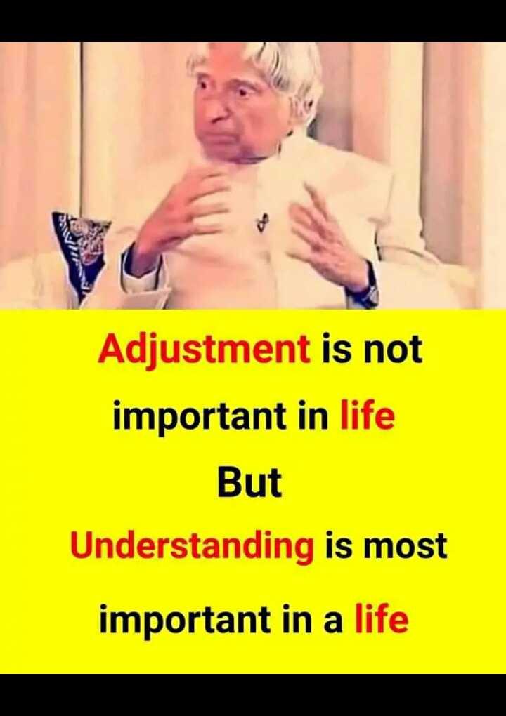 এপিজে আব্দুল কালাম  🙏🏿 - Adjustment is not important in life But Understanding is most important in a life - ShareChat