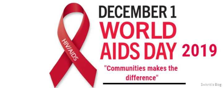 ওয়ার্ল্ড AIDS ডে - DECEMBER 1 WORLD AIDS DAY 2019 HIV / AIDS Communities makes the difference Swikiti ' s Blog - ShareChat
