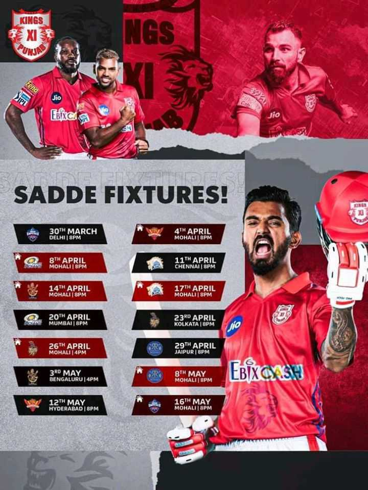 🏏 ক্রিকেট - KINGS EXIS INGS UMS FBIXC . Jio SADDE FIXTURES ! 30TH MARCH DELHI 8PM 4TH APRIL MOHALI GPM 8TH APRIL MOHALII BPM 11TH APRIL CHENNAI 8PM 14TH APRIL MOHALI 8PM 17TH APRIL MOHALT 8PM 20TH APRIL MUMBAI | 8PM 23RD APRIL KOLKATA SPM Vio 26TH APRIL MOHALI | 4PM 29TH APRIL JAIPUR BPM 3RD MAY BENGALURU | 4PM BTH MAY MOHALI | SPM EBIXCYASH 12TH MAY HYDERABAD | 8PM 16TH MAY MOHALI | 8PM 16 MAX - ShareChat