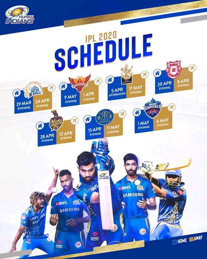 🏏 ক্রিকেট - MUMBAT INDIANS IPL 2020 SCHEDULE KINGS XI CUP COMBISCOS 8 APR EVENING 20 APR EVENING 5 APR AFTERNOON 17 MAY EVENING 9 MAY 1 APR EVENING EVENING 24 APR 29 MAR EVENING EVENING CAPITALS ORY 6 MAY 1 MAY EVENING EVENING 15 APR EVENING 11 MAY EVENING 28 APR 12 APR EVENING EVENING DIFL SAMSUNG DJEL SAMSUNG DHOME BAWAY - ShareChat